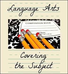 How do you cover language arts in your homeschool? Here's a look at the subject from a seasoned homeschool mom.