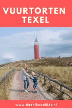 Vuurtoren Texel - daanliesenkids Grandmothers Love, Holland, Solar, Country Roads, Beach, Water, Travel, Outdoor, Blog