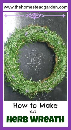 Learn how to make an herb wreath. This is a great way to decorate your home with herbs that are grown from your own garden. Be creative and have fun! Herbal Remedies, Natural Remedies, Diy Wreath, Wreaths, Wreath Making, Green Living Tips, Homestead Gardens, Herbs For Health, Natural Christmas