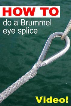 How to do a Brummel eye splice in 12-strand Dyneema.