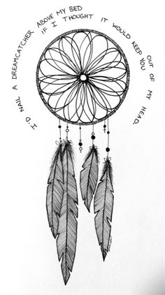 I'd nail a dreamcatcher above my bed if I thought it would keep you out of my head. #quote #tattoo