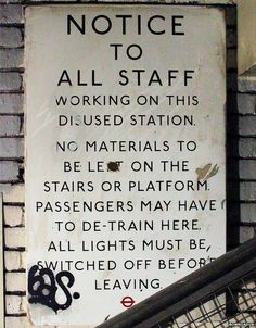 Staff notice Lords station, where this sign is displayed, was closed in 1939