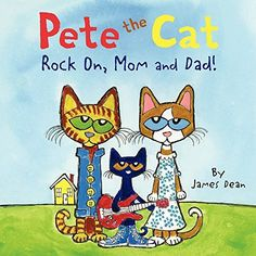 Pete the Cat: Rock On, Mom and Dab March 10, 2015
