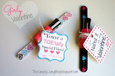 """A Girly Valentine - nail polish with messages """"You're a TOE'tally Special Friend"""" and """"You Nailed it as my Valentine"""""""
