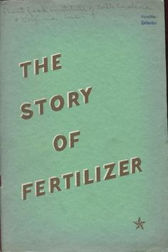 Time to snuggle down with a good book!  I choose 'The Story of Fertilizer.'