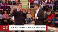 The Investigation Into Turkey Foods: Americans are eating more turkey products but are these foods actually healthy? Journalist Mark Schatzker investigates what we're eating. Plus, find out what's inside your turkey bacon.