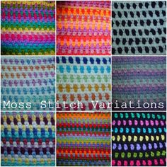 Look how mane variations and different pattern you can get using one simple Moss Stitch and yarns in different colors!