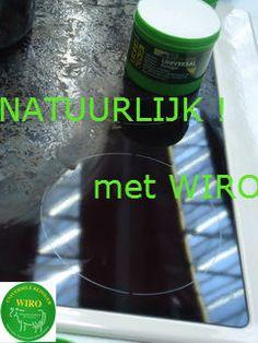 Uw keramische kookplaat (gas, elektra of inductie) prima onder- en schoonhouden met Wiro Universele Reiniger