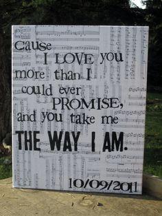 "Custom Wedding/Song Lyrics -  Vintage music sheet canvas art. $45.00, via Etsy. ""The Way I Am"" Ingrid Michaelson"