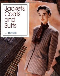 Jackets, Coats and Suits (Dressmaking & Tailoring), http://www.amazon.co.uk/dp/1561580481/ref=cm_sw_r_pi_awdl_q9f8tb18K6H4F