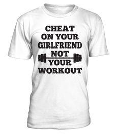 cheat on your girlfriend  #yoga #idea #shirt #tzl #gift #gym #fitness