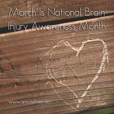 Life with a TBI:  March is National Brain Injury Awareness Month - Great Article from Huffington Post