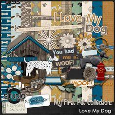 My First Pet: Love My Dog Kit by Nibbles Skribbles & Flower Scraps #thestudio #digiscrap #digitalscrapbooking