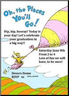 Dr. Seuss Oh the Places You'll Go Graduation/End of School Party Ideas | Photo 1 of 24