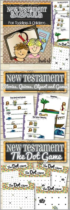 An easy and fun way to teach toddlers and children Bible Stories from the New Testament. These colorful pages make it simple, interactive and keep little ones engaged!   Set 3 Includes (31 Pages): 1)	The Wind and Waves 2)	Jesus' Miracles 3)	Jairus' Daughter 4)	Story of Two Women 5)	Jesus Feeds 5,000 - Fun Quizzes - Clip-art and Graphics - The Dot Game  - Character Story Guide