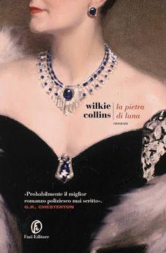 """Devilishly Stylish: """"La pietra di Luna"""" di Wilkie Collins"""
