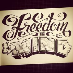 Freedom is in the mind. © Vesa Kuula #typography #type #lettering #graphicdesign