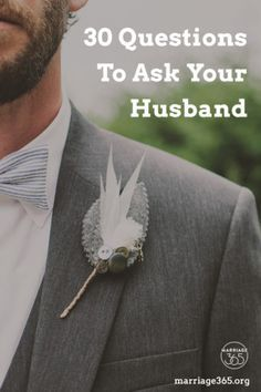 30 Questions To Ask Your Husband | Marriage365