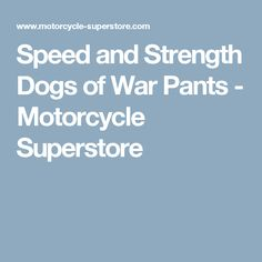 Speed and Strength Dogs of War Pants - Motorcycle Superstore