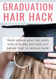 One easy trick to make your graduation photos look better! If you're curling your hair for graduation, don't forget to only curl below the hat! Mark where your hat ends with a bobby pin and curl below that to keep your hair from looking bulky. Pin this now to remember!