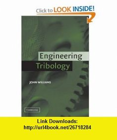 Physics for scientists and engineers part 4 3rd edition pt 4 engineering tribology 9780521609883 john williams isbn 10 0521609887 isbn fandeluxe Image collections