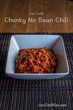 Chunky No Bean Chili A delicious no bean chili with chunks of diced tomatoes and plenty of protein rich meat to fill you up. A mix of peppers gives a moderate amount of spice. Chili Recipes, Paleo Recipes, Low Carb Recipes, Soup Recipes, Cooking Recipes, Low Carb Chili Recipe, Texas Chili Recipe No Beans, Chunky Chili Recipe, Lamb Recipes