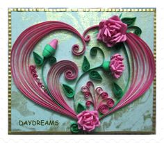 quilling tutorial  | DAYDREAMS