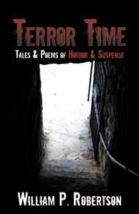 Terror Time by William P. Robertson (Author)