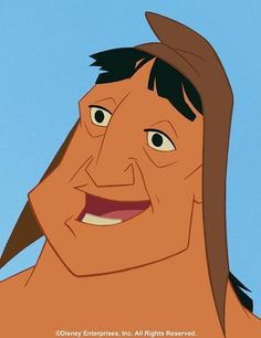 *PACHA ~ voiced by John Goodman, The Emperor's New Groove, 2000