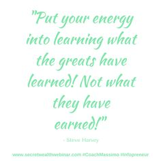 """""""Put your energy into learning what the greats have learned! Not what they have earned!"""" #wordsofwisdom from another #super #successful #entrepreneur #SteveHarvey https://www.facebook.com/nopity.fntertainment/posts/1196960707027185"""