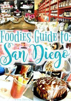 Foodie Guide to San Diego | San Diego Food | Weekend in San Diego