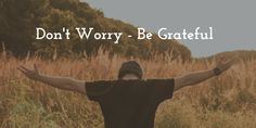 How To Boost Your Self-Esteem On A Daily Basis – Be Grateful (Mantra #1)