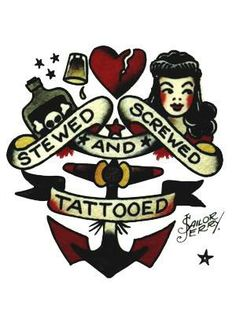 The Best Temporary 'Stewed and Screwed' - Sailor Jerry tattoos. Only EasyTatt 'Stewed and Screwed' - Sailor Jerry Tattoos Look Real, Use Your Own Design or Choose from Thousands of Designs. Sailor Jerry Flash, Sailor Jerry Anchor, Tatto Old, Back Tattoo, Pin Up, Vintage Tattoo Art, Comic Art, Sailor Jerry Tattoos, Old School Tattoo Designs