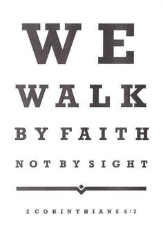 Bible verses about faith. we walk by faith not by sight - 2 Corinthians Diy Inspiration, Spiritual Inspiration, Bible Quotes, Me Quotes, King Quotes, Trust Quotes, Biblical Quotes, Short Quotes, Spiritual Quotes