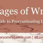 The 12 Stages of Writing (Or a Guide to Procrastinating Like a Pro)