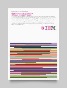 "IBM ""Let's Build a Smarter Planet"" — a campaign that was about sharing and encouraging new ideas, rather than selling a product or service."
