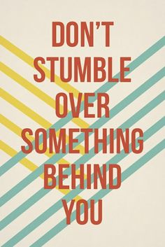 Don't Stumble ..... Need to stop
