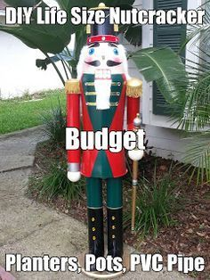 DIY Lifesize Nutcracker on a budget, Pots, Planters  and PVC.: My step by step DIY Life Sized nutcracker How To: ...
