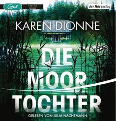 lenisvea's Bücherblog: Die Moortochter von Karen Dionne