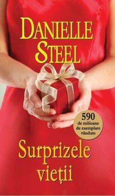 Danielle Steel - Surprizele vietii -