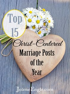 Top 15 Christ-Centered Marriage Posts of the Year