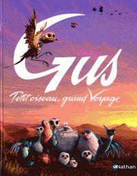 Gus : Petit oiseau, grand voyage (ed. Film D'animation, Anime, Cartoons, Cinema, Logo, Movies, Movie Posters, Travel, Youth