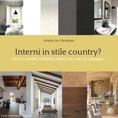 #INTERIOR DESIGN #COUNTRY #windows #finestre #oknoplast