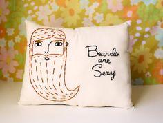 Beards are Sexy Pillow - Beard Gift