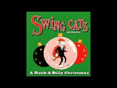 Swing Cats Present A Rockabilly Christmas - Jingle Bells (The Honeydippers)