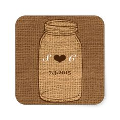 Rustic Mason Jar on Burlap Vintage Wedding Square Sticker