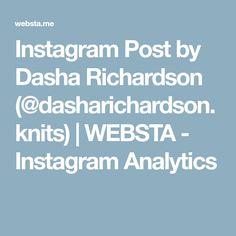 Instagram Post by Dasha Richardson (@dasharichardson.knits) | WEBSTA - Instagram Analytics