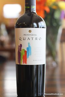 Montgras Quatro 2011 - Quite Good! Super with a steak. 40% Cabernet Sauvignon, 35% Carménère, 15% Malbec and 10% Syrah from Colchagua Valley, Chile. $13  http://www.reversewinesnob.com/2013/01/montgras-quatro-2011-quite-good.html