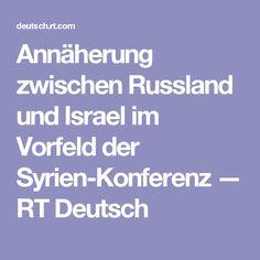 Annäherung zwischen Russland und Israel im Vorfeld der Syrien-Konferenz — RT Deutsch