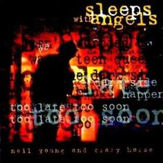 5. Neil Young & Crazy Horse - Sleeps with Angels (1994) - For a full list of the Top 10 Albums By Neil Young:  http://www.platendraaier.nl/toplijsten/top-10-de-beste-albums-van-neil-young/